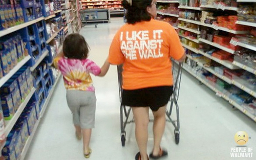 And the award for Mother Of The Year goes to... (Courtesy of peopleofwalmart.com).