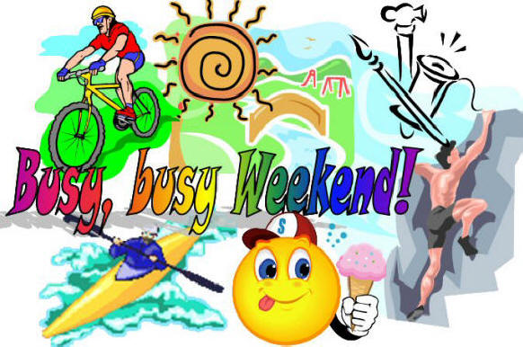 Busy busy weekend