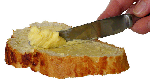 Do you enjoy having your bread buttered?